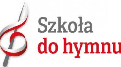 """""""Szkoła do hymnu"""" – udział w akcji Ministerstwa Edukacji Narodowej"""